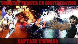 Comment tricher et monter son rang de confédération sur Captain Tsubasa