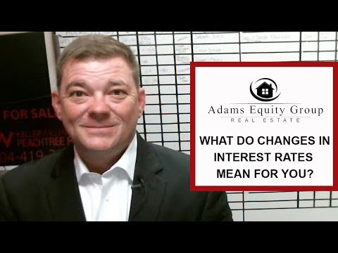 Adams Equity Group | Top Atlanta Real Estate Agents: What Do Changes in Interest Rates Mean for You?