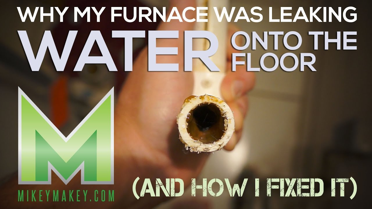 How To Stop A Furnace From Leaking Water Onto The Floor