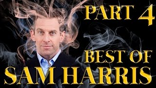 Best of Sam Harris Amazing Arguments And Clever Comebacks Part 4