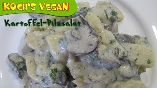 veganer Kartoffelsalat - Kartoffel-Pilzsalat - selber machen - vegane Rezepte von Koch's vegan