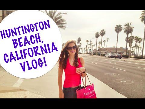 HUNTINGTON BEACH, CALIFORNIA VLOG #1