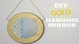 DIY GOLD HANGING ROUND MIRROR    KATIE BOOKSER