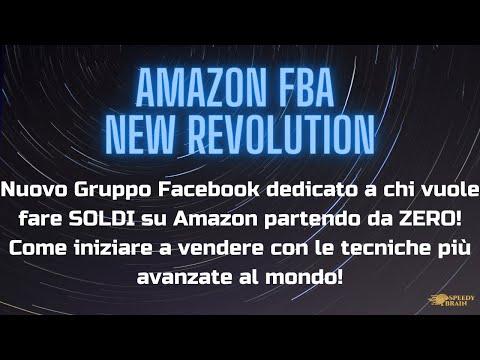 AMAZON FBA NEW REVOLUTION: IL NUOVO GRUPPO FACEBOOK PER CHI VUOLE INIZIARE DA ZERO A VENDERE SU AMZ!