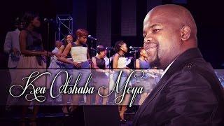 Spirit Of Praise 5 feat. Joey Mofoleng - Kea Otshaba Moya