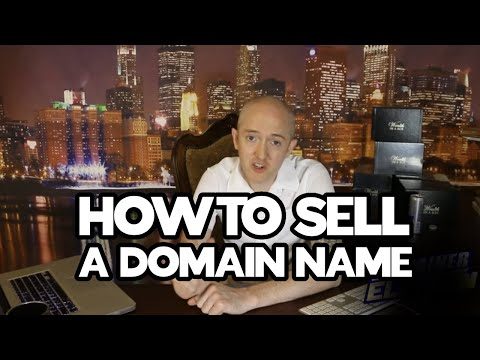 How To Sell A Domain Name and Why Your Existing Domains Won't Sell