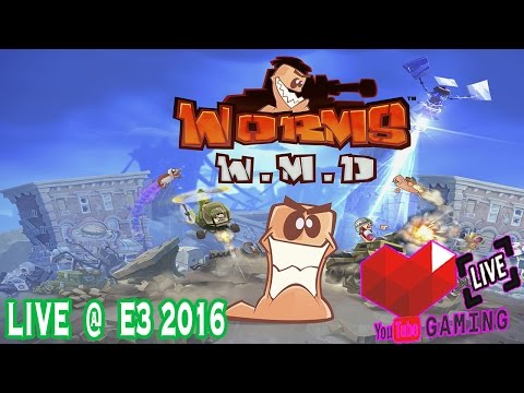 WORMS W.M.D  | Gameplay | E3 Expo 2016  | Xbox One | Live | Booth | Windows 10