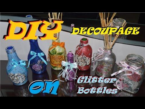 DIY Decoupage on Glitter Bottles | How to make glitter bottles step by step
