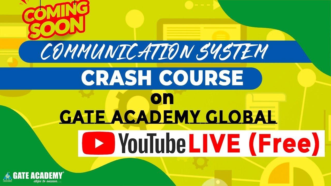 Crash Course   Communication System   GATE/ESE   EC, EE, IN   Saket Verma Sir