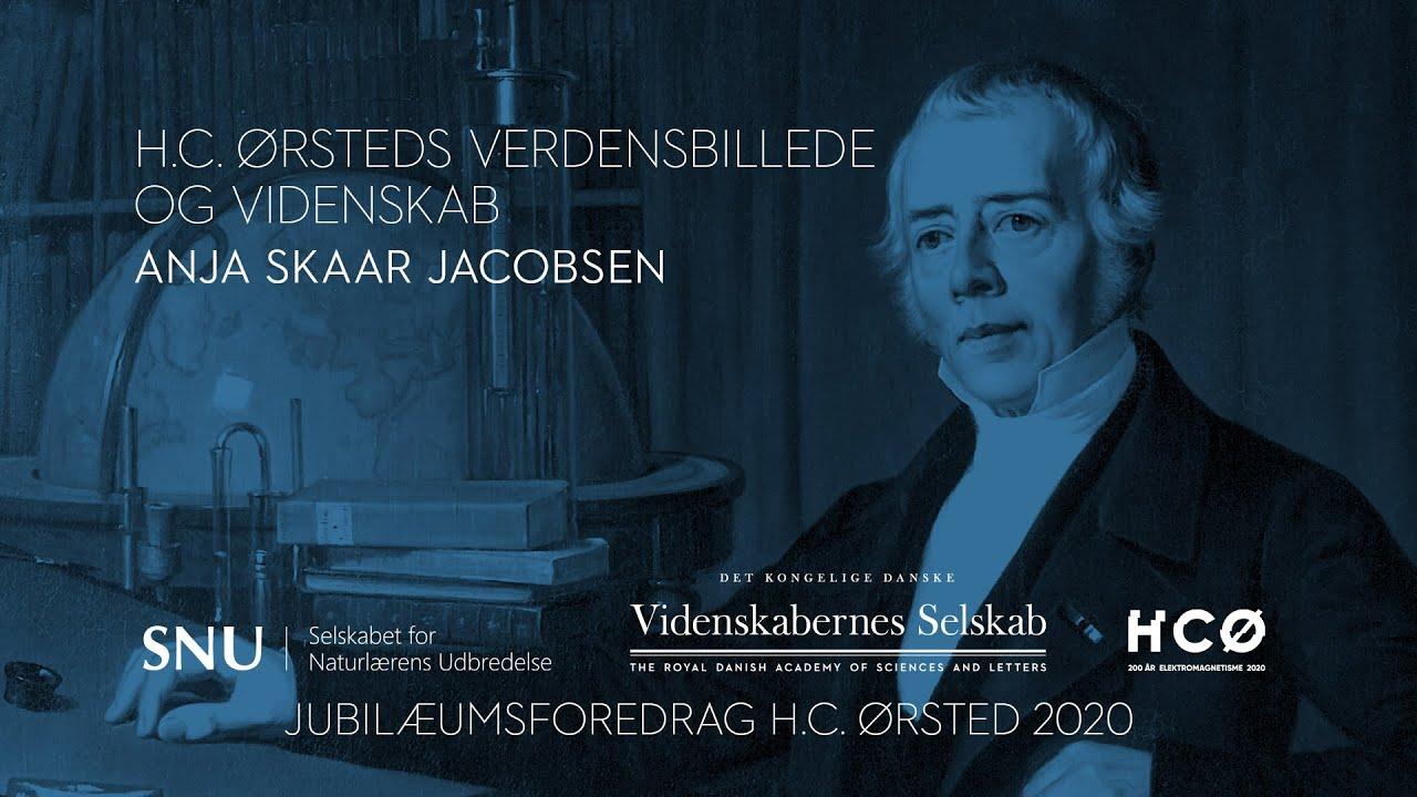 Anja Skaar Jacobsen - H.C. Ørsteds verdensbillede og videnskab