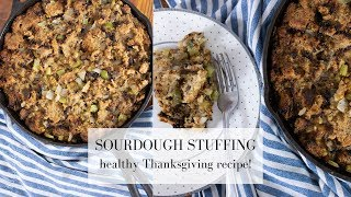 Sourdough Stuffing for Thanksgiving | HOMEMADE STUFFING FROM SCRATCH