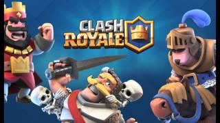 CLASH ROYALE FULL SOUNDTRACK!! HQ