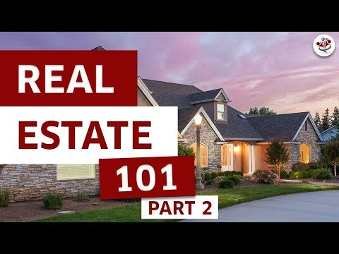 Part 2 - Real Estate Investing 101 Series - What Every Real Estate Investor Must Know