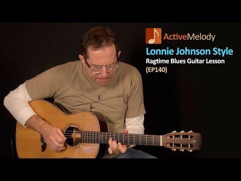 Lonnie Johnson Blues Guitar Lesson - Rhythm and Lead - EP140