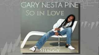 Gary Nesta Pine - So In Love Feat. Shaggy