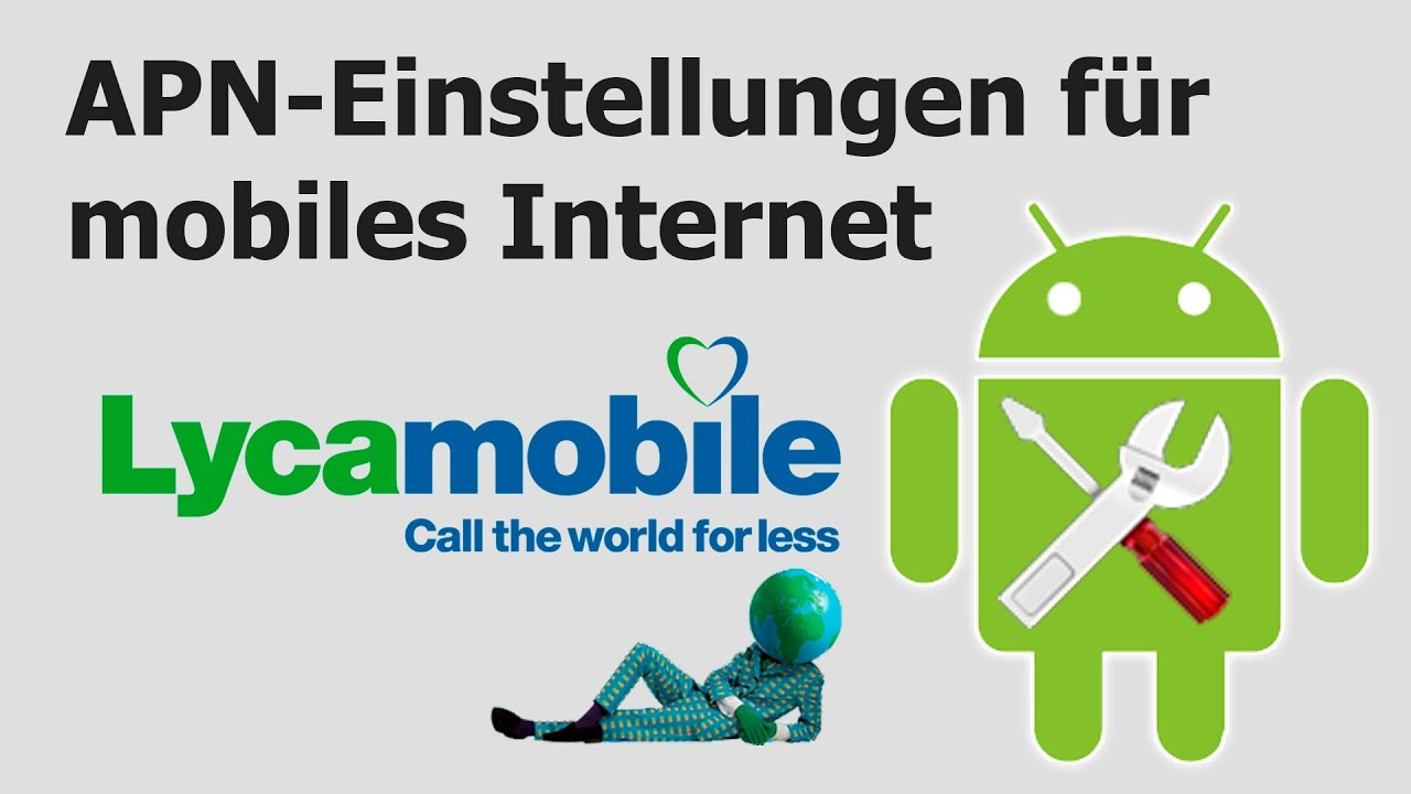 lycamobile apn einstellungen f r mobiles internet youtube. Black Bedroom Furniture Sets. Home Design Ideas