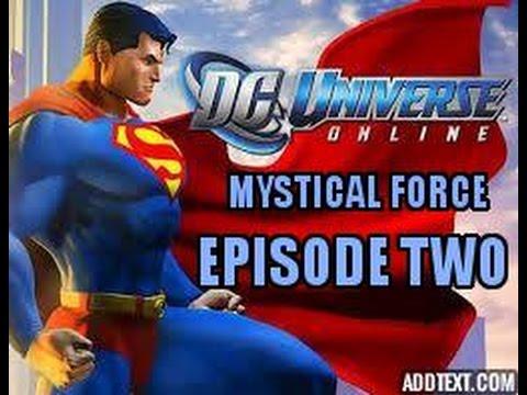 DC Universe Online: Mystical Force | Episode Two: Mystic Born.