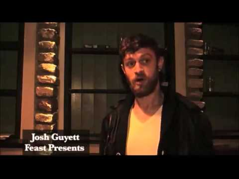 Josh Guyett - Feast Presents