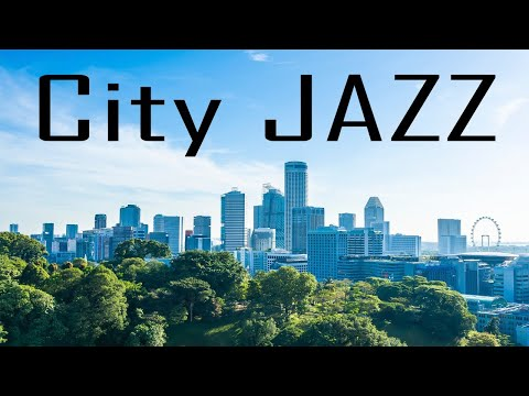 Soft City JAZZ - Relaxing JAZZ Music for Work and Study - Calm Music