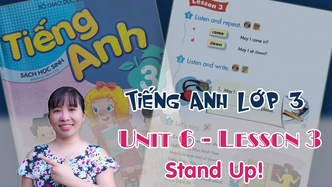 Tiếng Anh lớp 3 – Unit 6 – Stand up – Lesson 3