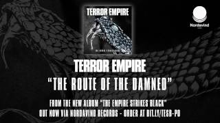 TERROR EMPIRE - 06 - The Route Of The Damned (The Empire Strikes Black)