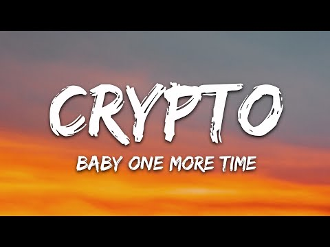 Crypto - Baby One More Time