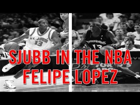 SJUBB In The NBA: Felipe Lopez