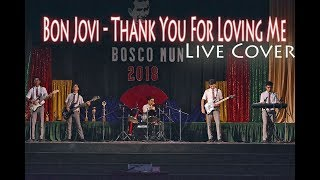 Video Bon Jovi - Thank You For Loving Me (Live Cover ) download MP3, 3GP, MP4, WEBM, AVI, FLV Agustus 2018