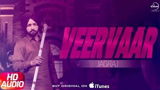 Veervaar (Full Audio Song) | Jagraj | Punjabi Audio Song Collection | Speed Records