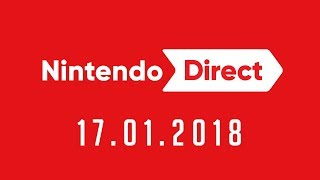 NINTENDO DIRECT 17.01.2018 This direct Contains CARTON