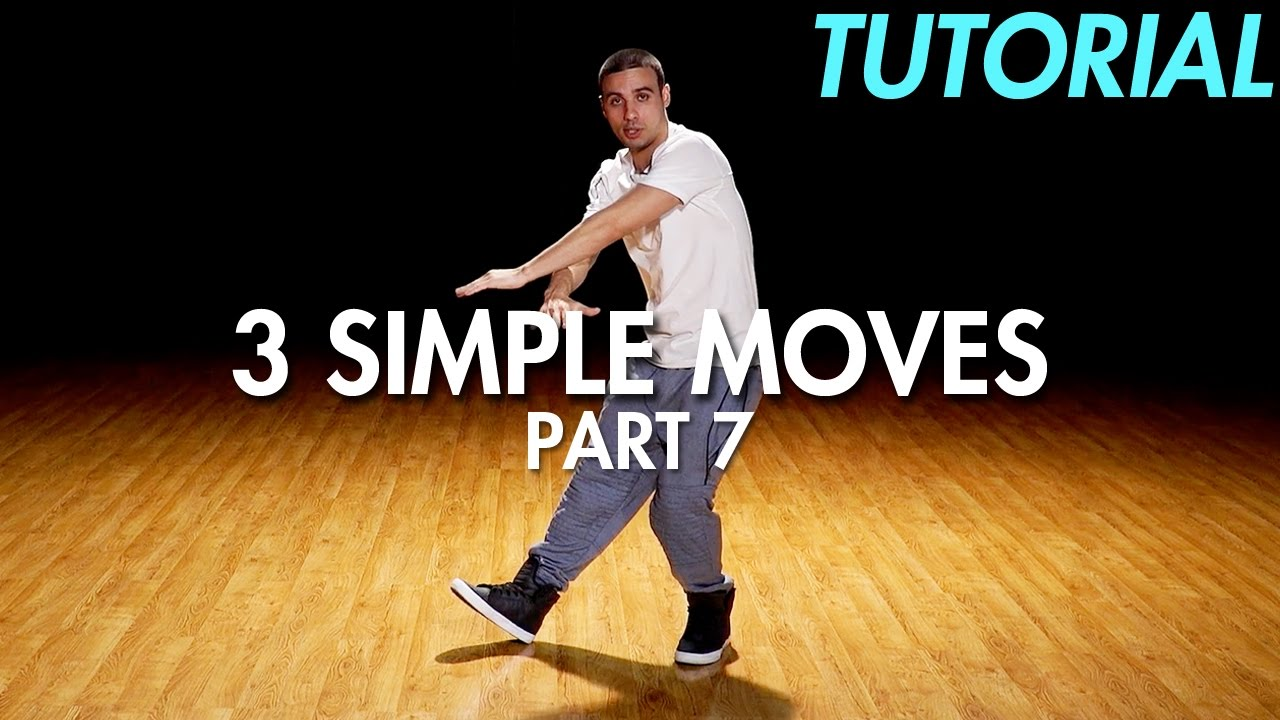 3 simple dance moves for beginners part 7 hip hop dance moves tutorial mihran kirakosian