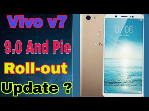 Vivo V7 Android 9.0 And Pie New Update UI Version Vivo V7