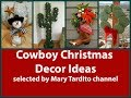 Cowboy Christmas Decor Ideas – Christmas Texas Style Inspo
