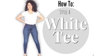 How To: Style A Basic White T Shirt