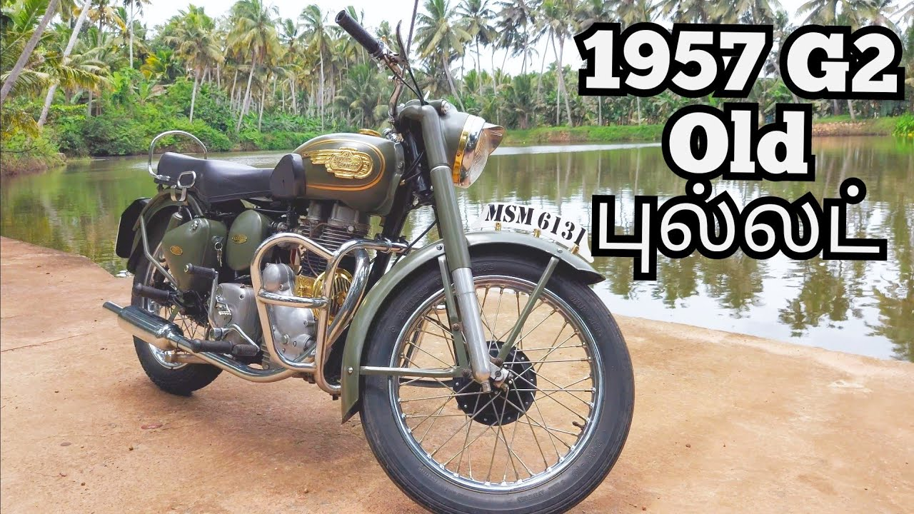 1957 G2 Royal Enfield Old Bullet 😍😍| தமிழ் | gokulg