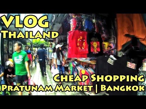 VLOG Thailand: Cheap Shopping | Pratunam Market | Bangkok