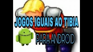 Jogos parecidos com TIBIA para ANDROID