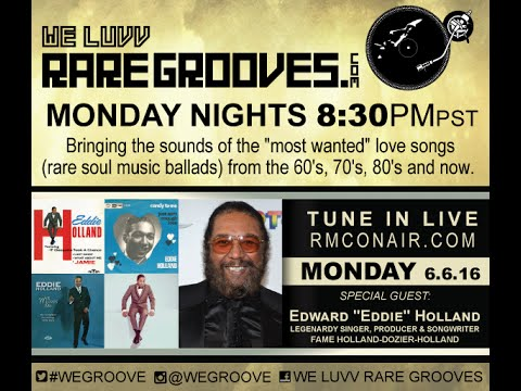 We Luvv Rare Grooves 6. 6.16 guest Eddie and Brian Holland
