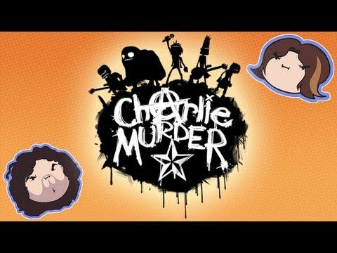 Charlie Murder - Game Grumps