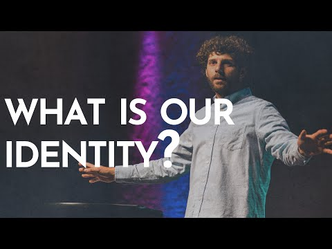 What Is Our Identity?(05/23/21)