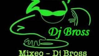 Mixeo - Dj Bross