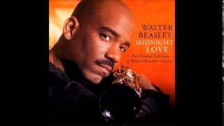 Walter Beasley   {Groove is you} Midnight Love