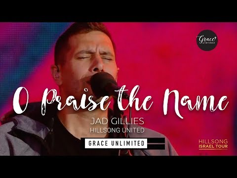 O Praise the Name (Anástasis') - Hillsong United - Israel Tour