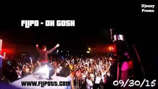 Flipo -  Oh Gosh [Loud Riddim]  (2016 Soca  Trinidad)