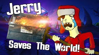 Jerry SAVES THE WORLD! in fortnite