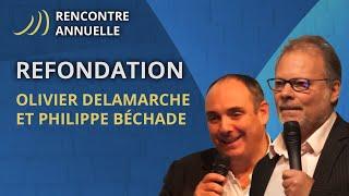 Refondation, Nos Scenarii  Olivier DELAMARCHE - Philippe BECHADE