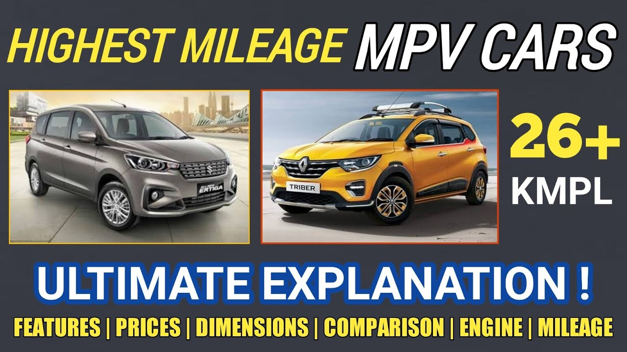 5 Best Highest Mileage 7 Seater Mpv Cars In India 2020 Hindi Ultimate Explanation Youtube