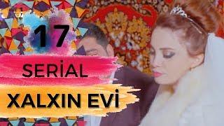 Xalxın Evi  (17-ci bölüm)
