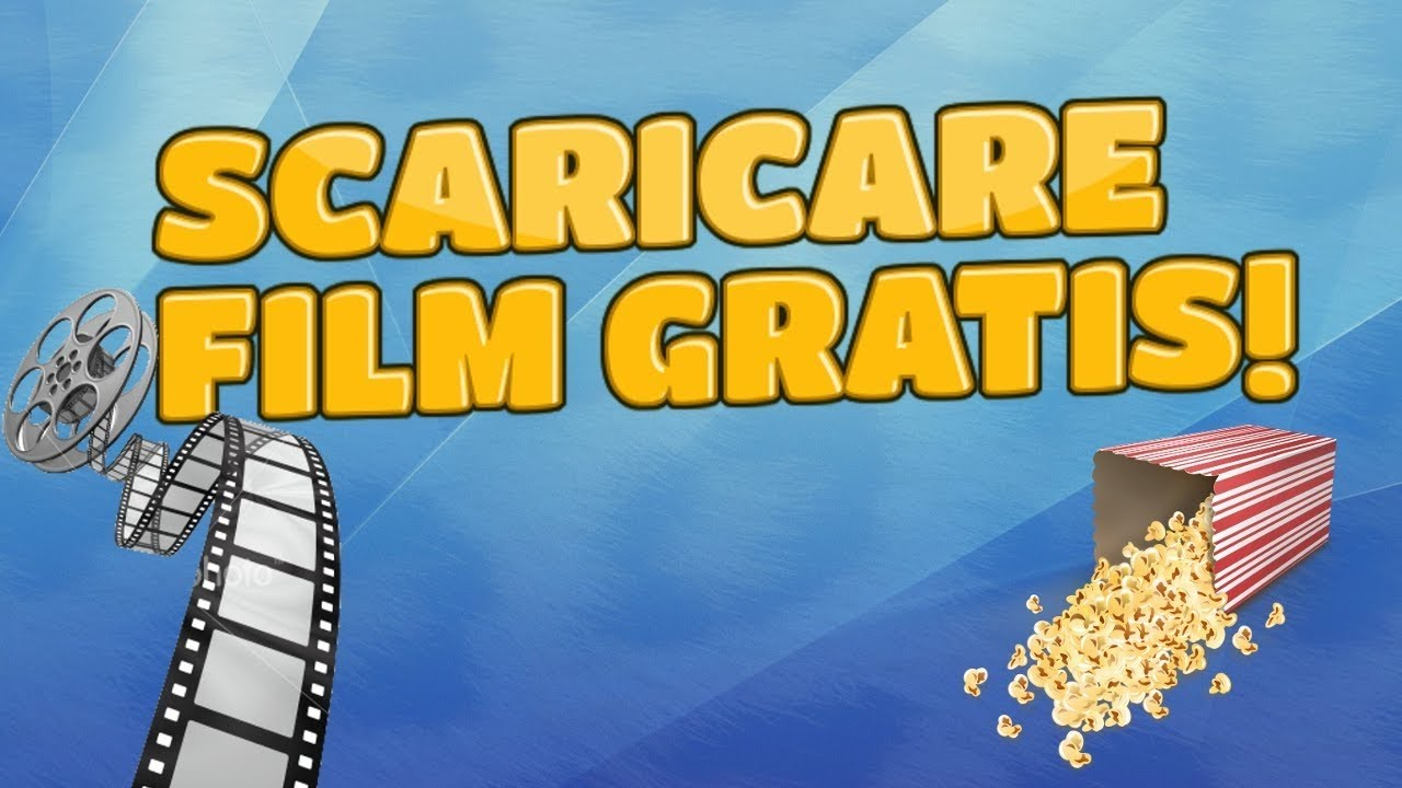 COME SCARICARE FILM GRATIS SENZA REGISTRARSI (NO FAKE ...