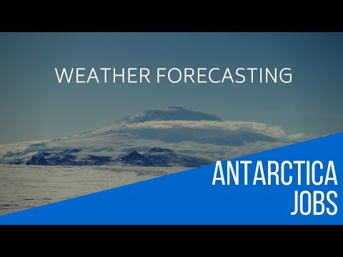 Antarctica Jobs - Weather Forecaster